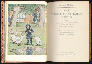 """The Christopher Robin Verses being 'When We Were Very Young' and 'Now We Are Six"""" with a Preface for Parents."""