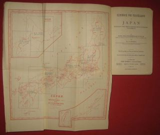 A Handbook for Travellers in Japan Including the Whole Empire from Saghalien to Formosa.