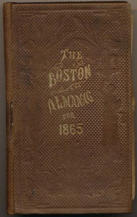 The Boston Almanac for the Year 1865