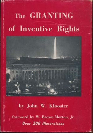 The Granting of Inventive Rights. John W. KLOOSTER