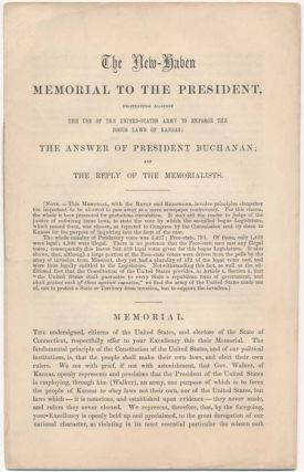 The New-Haven Memorial to the President, Protesting Against the Use of the United-States Army to...