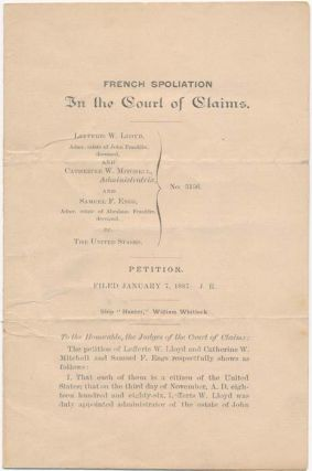 French Spoliation: In the Court of Claims.... Petition. Filed January 7, 1887. FRENCH SPOLIATION...