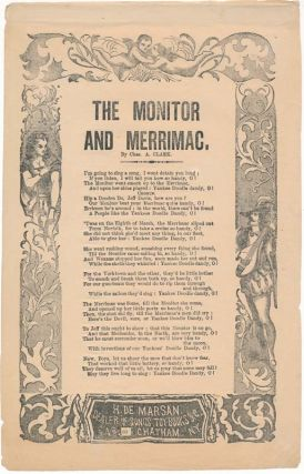 The Monitor and Merrimac. BROADSIDE BALLAD -- CIVIL WAR, Charles A. CLARK