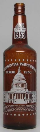 Presidential Inauguration / MCMLIII 1953. Dwight D. / Presidential Inauguration / Liquor Bottle...