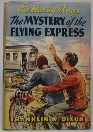 The Mystery of the Flying Express. Franklin W. DIXON