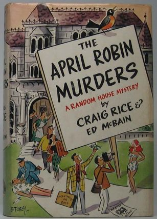 The April Robin Murders. Craig RICE, Ed McBAIN