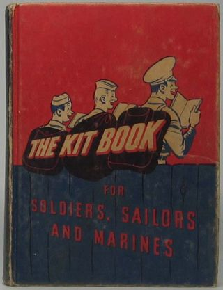 The Kitbook for Soldiers, Sailors, and Marines: Favorite stories, verse, and cartoons for the...