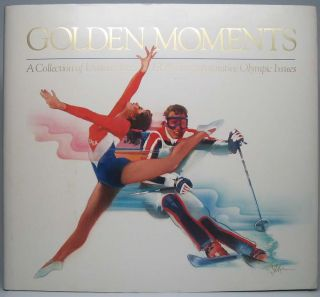 Golden Moments: A Collection of United States 1984 Commemorative Olympic Issues. James A....