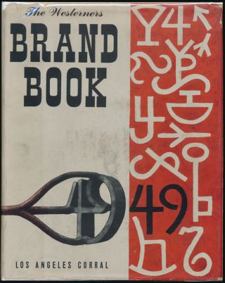 The Westerners Brand Book: Book 1 -- Book 14.