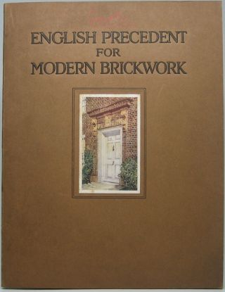 English Precedent for Modern Brickwork: Plates and Measured Drawings of English Tudor and...