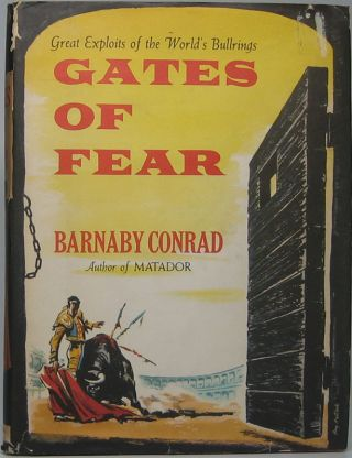 Gates of Fear. Barnaby CONRAD