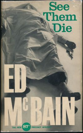 See Them Die: An Inner Sanctum 87th Precinct Mystery. Ed McBAIN