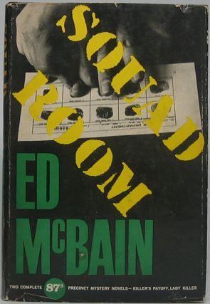 Squad Room: Two Full-Length Inner Sanctum Mysteries. Ed McBAIN