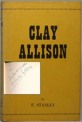 Clay Allison. F. STANLEY