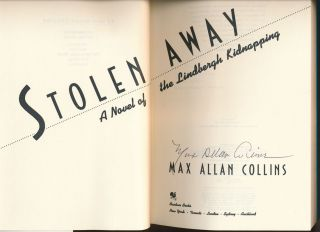 Stolen Away: A Novel of the Lindbergh Kidnapping.