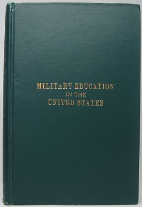 Military Education in the United States. Ira L. REEVES.