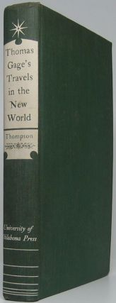 Thomas Gage's Travels in the New World. Thomas GAGE