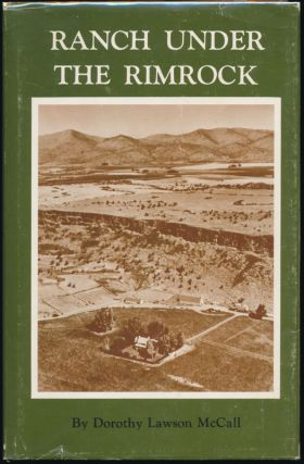 Ranch Under the Rimrock. Dorothy Lawson McCALL