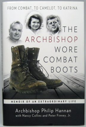The Archbishop Wore Combat Books: Memoir of an Extraordinary Life -- From Combat, to Camelot, to...