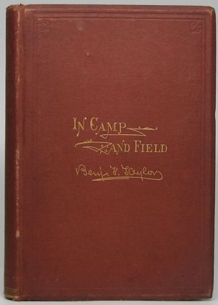 Mission Ridge and Lookout Mountain with Pictures of Life in Camp and Field. Benjamin F. TAYLOR