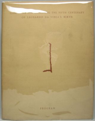 Celebration of the Fifth Century of Leonardo da Vinci's Birth: Program April 15, 1952. LEONARDO...