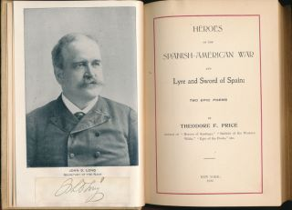 Heroes of the Spanish-American War and Lyre and Sword of Spain: Two Epic Poems.