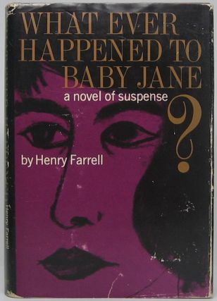 Whatever Happened to Baby Jane? Henry FARRELL