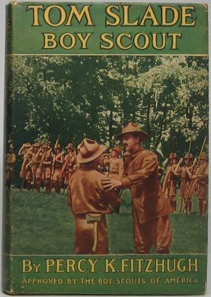 Tom Slade: Boy Scout of the Moving Pictures. Percy K. FITZHUGH