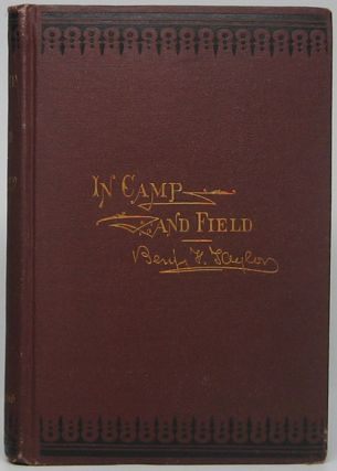 Pictures of Life in Camp and Field. Benjamin F. TAYLOR