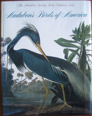 Audubon's Birds of America. Roger Tory PETERSON, Virginia Marie PETERSON