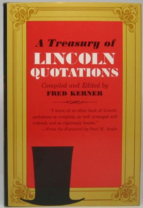 A Treasury of Lincoln Quotations. Abraham LINCOLN