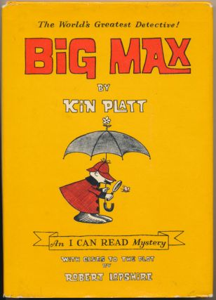 Big Max: An I Can Read Mystery. Kin PLATT