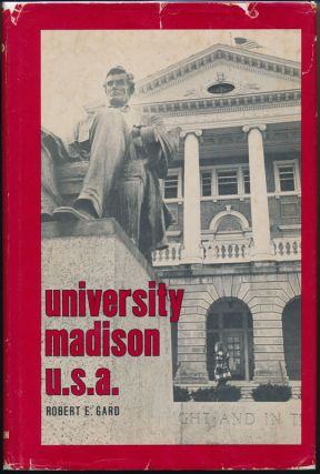 University Madison U.S.A. Robert E. GARD