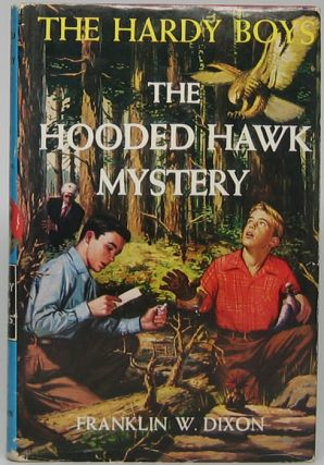The Hooded Hawk Mystery. Franklin W. DIXON