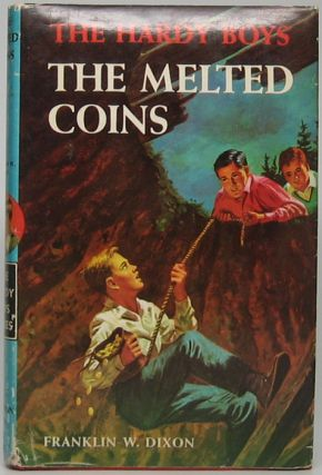 The Melted Coins. Franklin W. DIXON