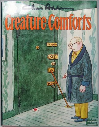 Creature Comforts. Charles ADDAMS