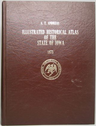 Illustrated Historical Atlas of the State of Iowa