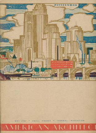American Architect: Volume CXLIV, Number 2623 (May 1934). Benjamin Franklin BETTS