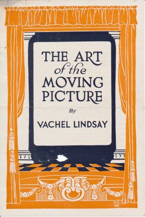 The Art of the Moving Picture.