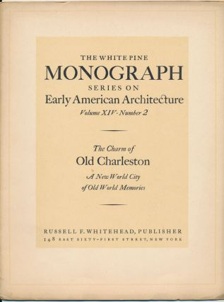 The White Pine Series of Architectural Monographs. Russell F. WHITEHEAD