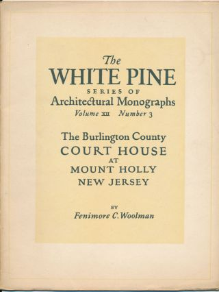 The White Pine Series of Architectural Monographs.