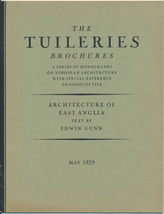 The Tuileries Brochures: A Series of Monographs on European Architecture with Special Reference to Roofs of Tile -- English Architecture. Volume I, Numbers 1-3.